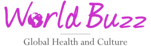 Worldbuzz : Global Health and Culture